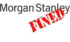 Morgan Stanley fine