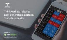 ThinkMarkets trade interceptor mobile trading app