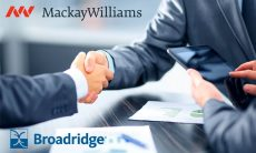 Broadridge acquires MackayWilliams to offer 360 degree view of fund distribution
