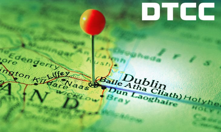DTCC opens office in Dublin Ireland ahead of March 2019 Brexit