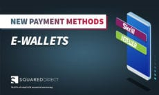 SquaredDirect launches payments through Neteller & Skrill