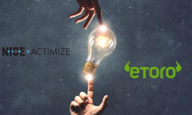 eToro picks NICE Actimize to implement the SURVEIL-X Markets Surveillance solution